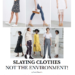 Slaying Clothes Not The Environment
