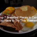 The Top 7 Breakfast Places in Cairo You Have to Try This Weekend!