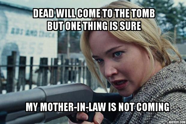 Mother-in-law coming