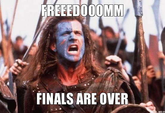 freeedooomm-finals-are-over