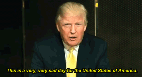 Donald Trump sad day for America
