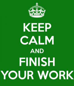 keep-calm-and-finish-your-work-33